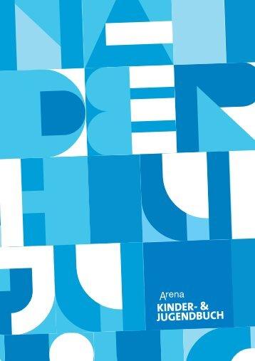 KINDER- & JUGENDBUCH - ARENA Forum - ARENA Verlag