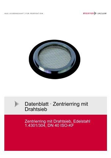 Datenblatt · Zentrierring mit Drahtsieb - Pfeiffer Vacuum