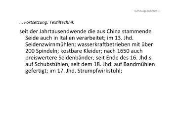 seit der Jahrtausendwende die aus China stammende Seide auch ...