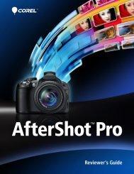 Corel AfterShot Pro Reviewer's Guide - Corel SI