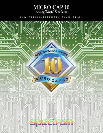 MICRO-CAP 10 Analog/Digital Simulator - Spectrum Software