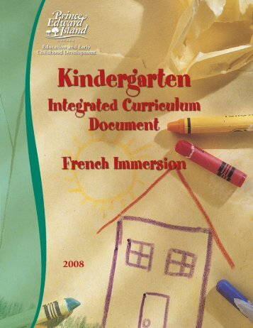 Kindergarten French Immersion Integrated Curriculum Document