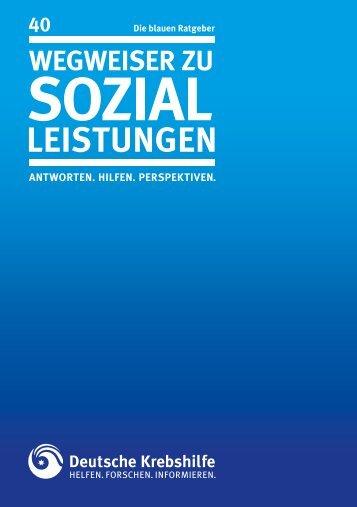 Wegweiser zu Sozialleistungen - Deutsche Krebshilfe eV