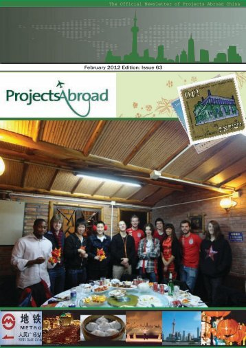 February 2012 Edition: Issue 63 - Projects Abroad