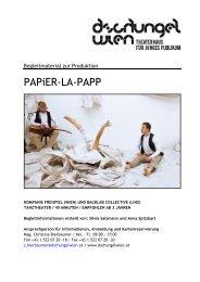 PAPiER-LA-PAPP - Dschungel Wien