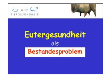 Eutergesundheit - AG für Tiergesundheit