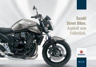 Suzuki Street Bikes. Asphalt zum Frühstück.