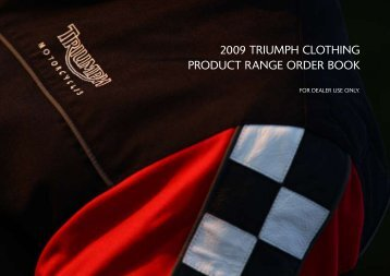 2009 triumph clothing product range order book - Johans Mc