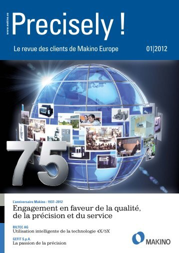 Precisely! (PDF 1,6 MB) - Makino Europe