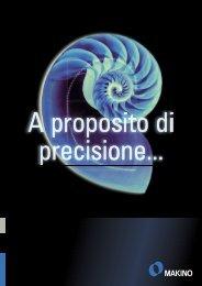A proposito di precisione... (PDF 2,8 MB - Makino Europe