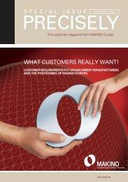 WHAT CUSTOMERS REALLY WANT! - Makino Europe GmbH