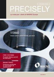 Precisely! (PDF 1,0 MB) - Makino Europe