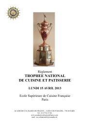 REGLEMENT Trophée National 2013.pub - Academie Culinaire de ...