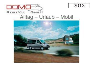 Alltag – Urlaub – Mobil - Domo Reisevan GmbH