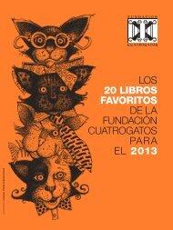 Los 20 libros favoritos de La Fundación cuatrogatos para eL 2013