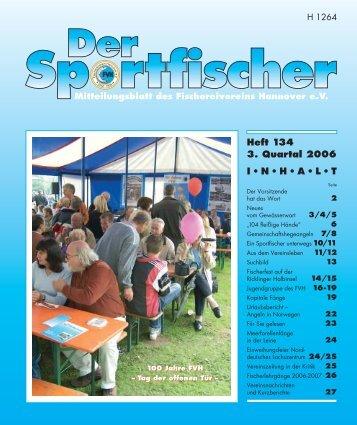 Heft 134 3. Quartal 2006 I • N • H • A • L • T - FV Hannover e.V.