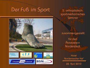 Der Fuß im Sport - Orthopädische Gemeinschaftspraxis Norderstedt