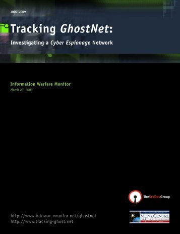 Tracking GhostNet: Investigating a Cyber Espionage Network