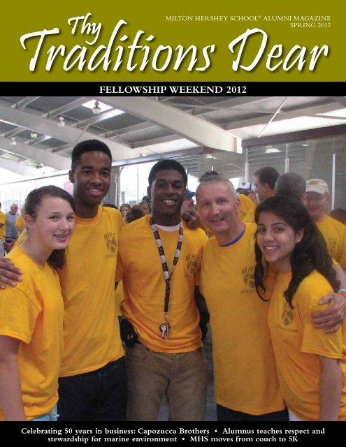 Traditions Dear Thy - Milton Hershey School