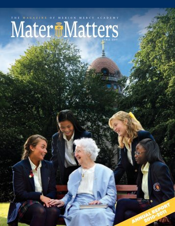 AnnuAl RepoRt 2010-2011 - Merion-Mercy Academy