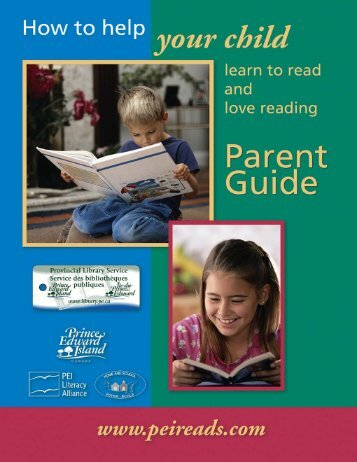 How to help your child learn to read and love reading ... - PEI Reads