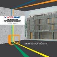 können Sie die Sportmüller - Imagebroschüre als PDF - INTERSPORT