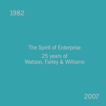 The Spirit of Enterprise 25 years of Watson, Farley & Williams