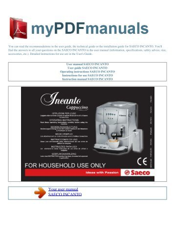 Saeco Coffee Maker Owner S Manual : (Saeco Incanto Cappuccino). - coffeemachinesmanual