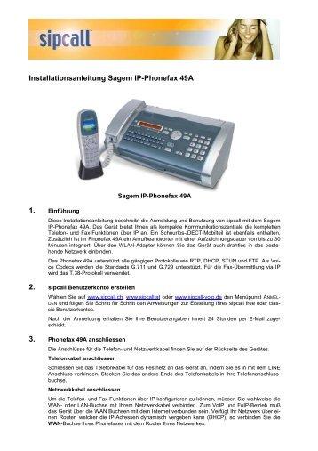 Installationsanleitung Sagem IP-Phonefax 49A 1. 2. 3. - Sipcall