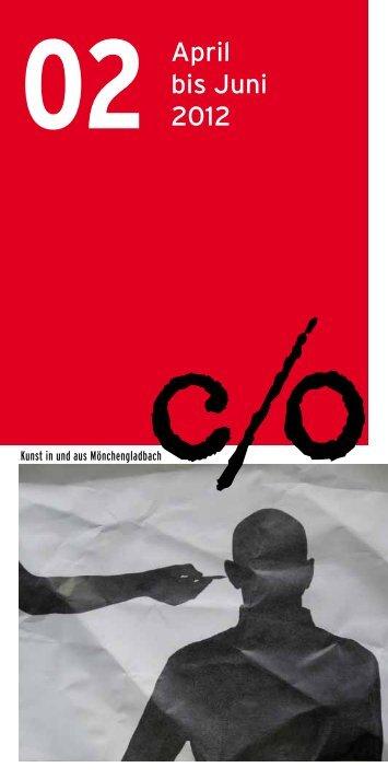 April bis Juni 2012 - c/o Kunst in und aus Mönchengladbach