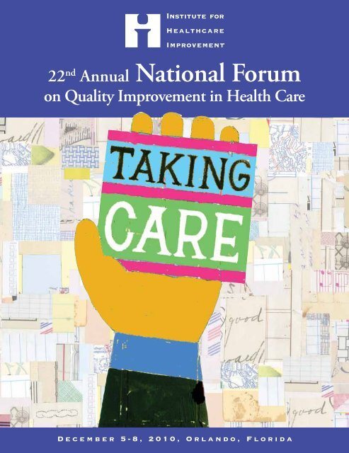 22nd Annual National Forum Institute For Healthcare Improvement