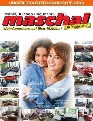 UNSERE POLSTER-HIGHLIGHTS 2013 - Maschal Möbel