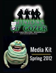 Press Kit (PDF) - Minions of Gozer