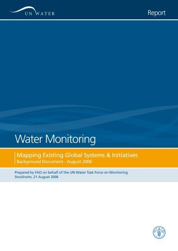 Water monitoring: Mapping existing global systems - UN-Water