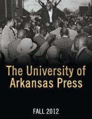 download a PDF of the Fall 2012 catalog - University of Arkansas ...