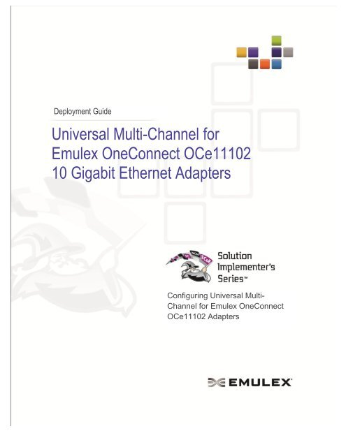 Universal Multi-Channel for Emulex OneConnect OCe11102 10