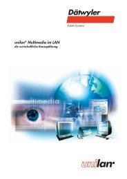 unilan® Multimedia im LAN - Dätwyler