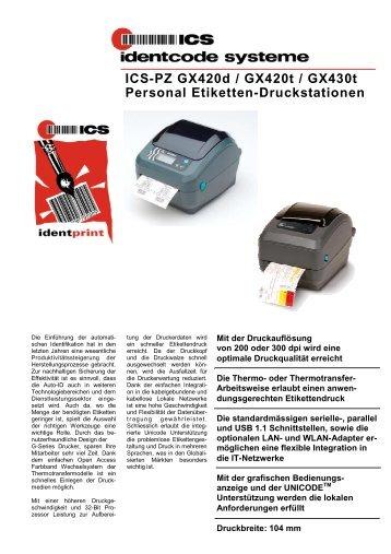 ICS-PZ GX420d / GX420t / GX430t Personal Etiketten-Druckstationen