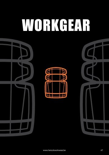 47 www.herockworkwear.be