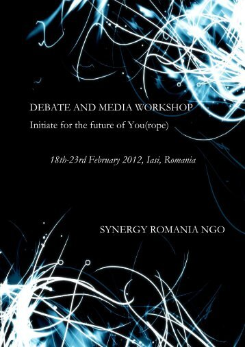 DEBATE AND MEDIA WORKSHOP Initiate for the future of You(rope ...