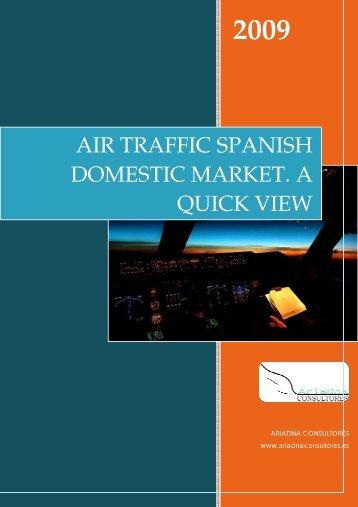 air traffic spanish domestic market. a quick view - Ariadna Consultores
