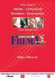 FREMA - CATALOGUE Shredders / Destructeurs Http://ibico.ch