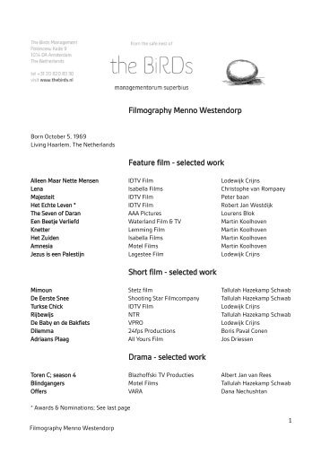 Filmography Menno Westendorp Feature film - selected ... - The Birds