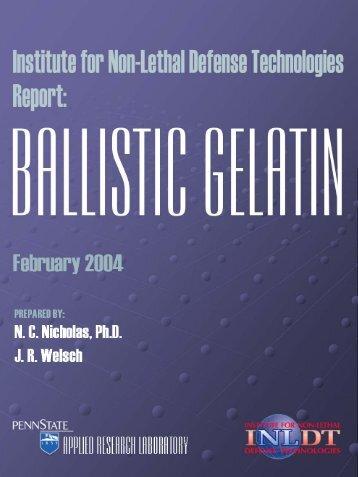 Ballistic Gelatin - Institute for Non-Lethal Defense Technologies