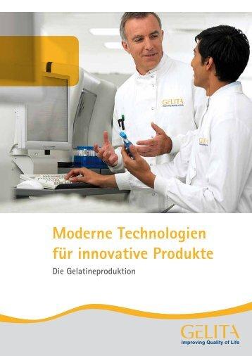 Moderne Technologien für innovative Produkte - Gelita
