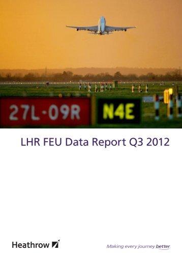 LHR FEU Data Report Q3 2012 - Heathrow Airport