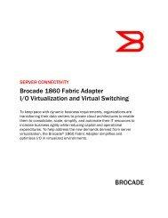Brocade 1860 Fabric Adapter I/O Virtualization and Virtual Switching