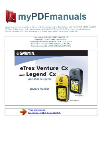 user manual garmin etrex legend cx 1 my pdf manuals rh yumpu com Garmin eTrex HC Series Manual Garmin GPS User Manual