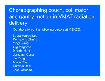 Choreographing couch, collimator d t ti i VMAT di ti ... - AAPM Chapter