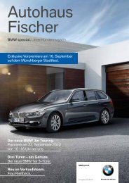 BMW special. Unser Kundenmagazin. Neu im ... - Autohaus Fischer